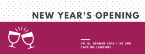 New Year's Opening 2018 @ Café Willendorf